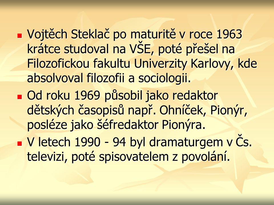 Vojtěch Steklač po maturitě v roce 1963 krátce studoval na VŠE, poté přešel na Filozofickou fakultu Univerzity Karlovy, kde absolvoval filozofii a soc