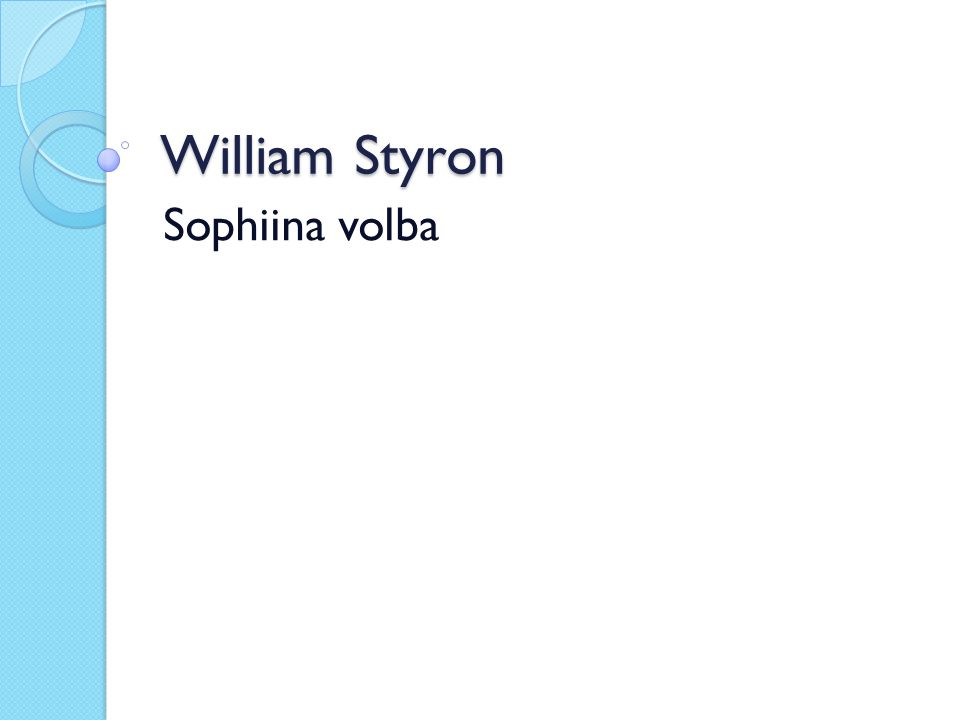 William Styron Sophiina volba