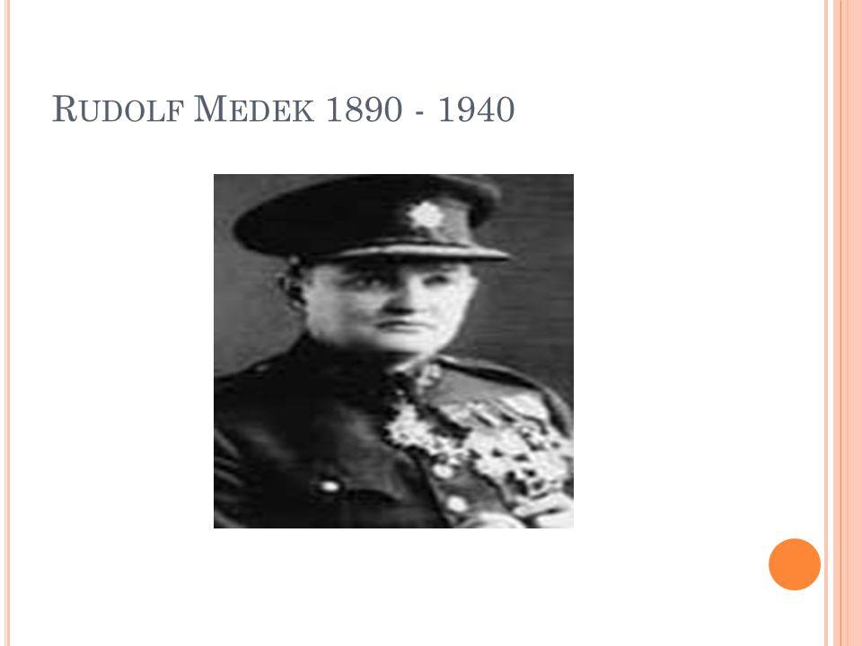 R UDOLF M EDEK 1890 - 1940