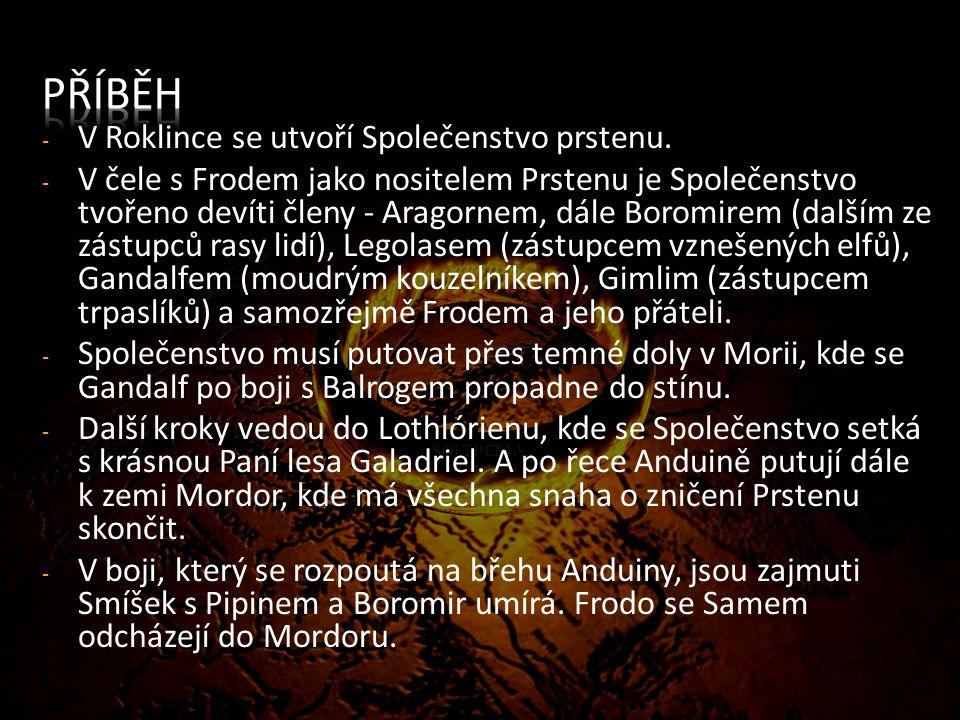 - Epický román žánru hrdinská fantasy.