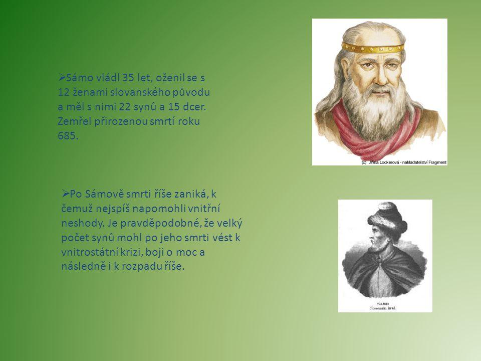  Sámo vládl 35 let, oženil se s 12 ženami slovanského původu a měl s nimi 22 synů a 15 dcer. Zemřel přirozenou smrtí roku 685.  Po Sámově smrti říše