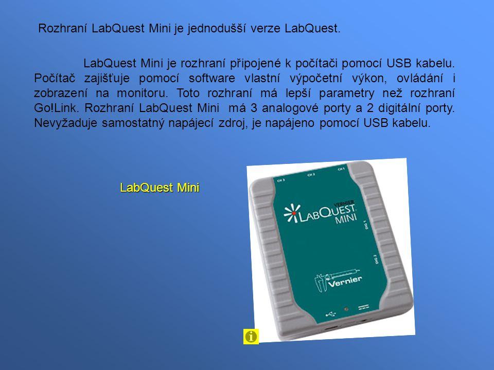 Rozhraní LabQuest Mini je jednodušší verze LabQuest. LabQuest Mini je rozhraní připojené k počítači pomocí USB kabelu. Počítač zajišťuje pomocí softwa