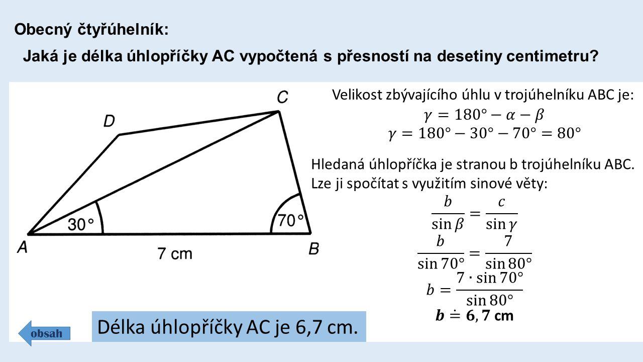 Obecný čtyřúhelník: obsah Jaká je délka úhlopříčky AC vypočtená s přesností na desetiny centimetru.
