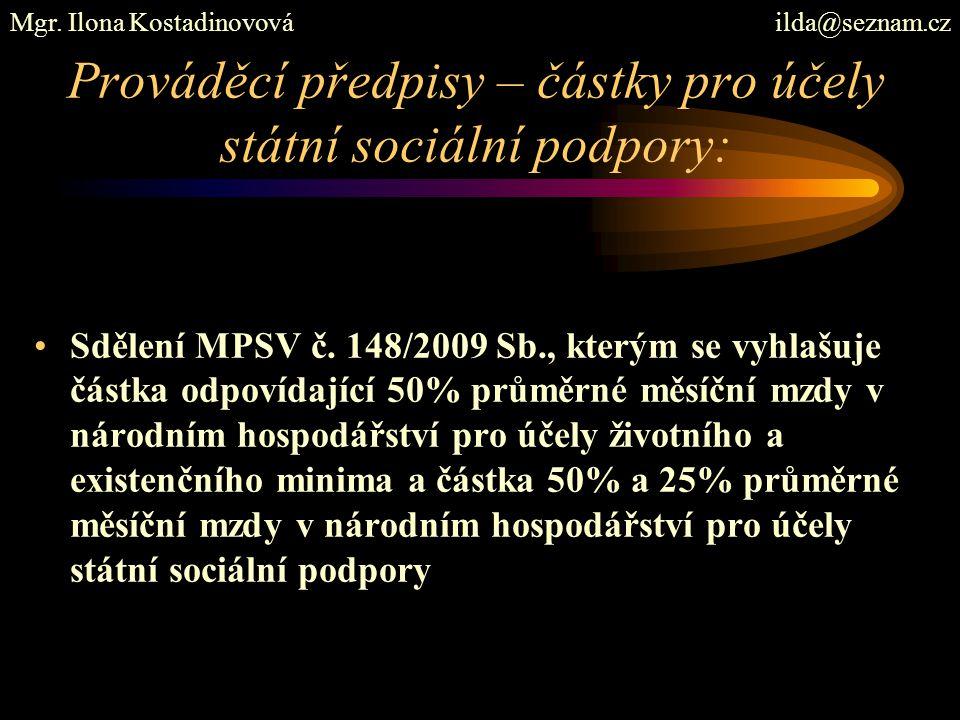Dávky – peněžité, § 2 ZSSP ve znění k 01.01.