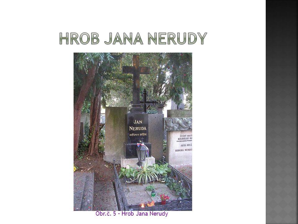 Obr.č. 5 – Hrob Jana Nerudy