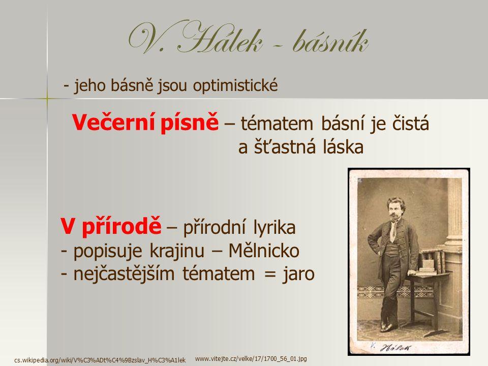 Smrt Vítězslav Hálek zemřel v necelých 40 letech na zápal plic. Byl pohřben na Vyšehradě. www.odolenavoda.cz/download.php?FNAME=1201981 Pomník v Dolín