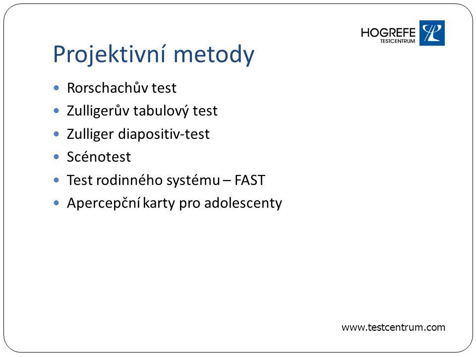 Projektivní metody Rorschachův test Zulligerův tabulový test Zulliger diapositiv-test Scénotest Test rodinného systému – FAST Apercepční karty pro adolescenty www.testcentrum.com
