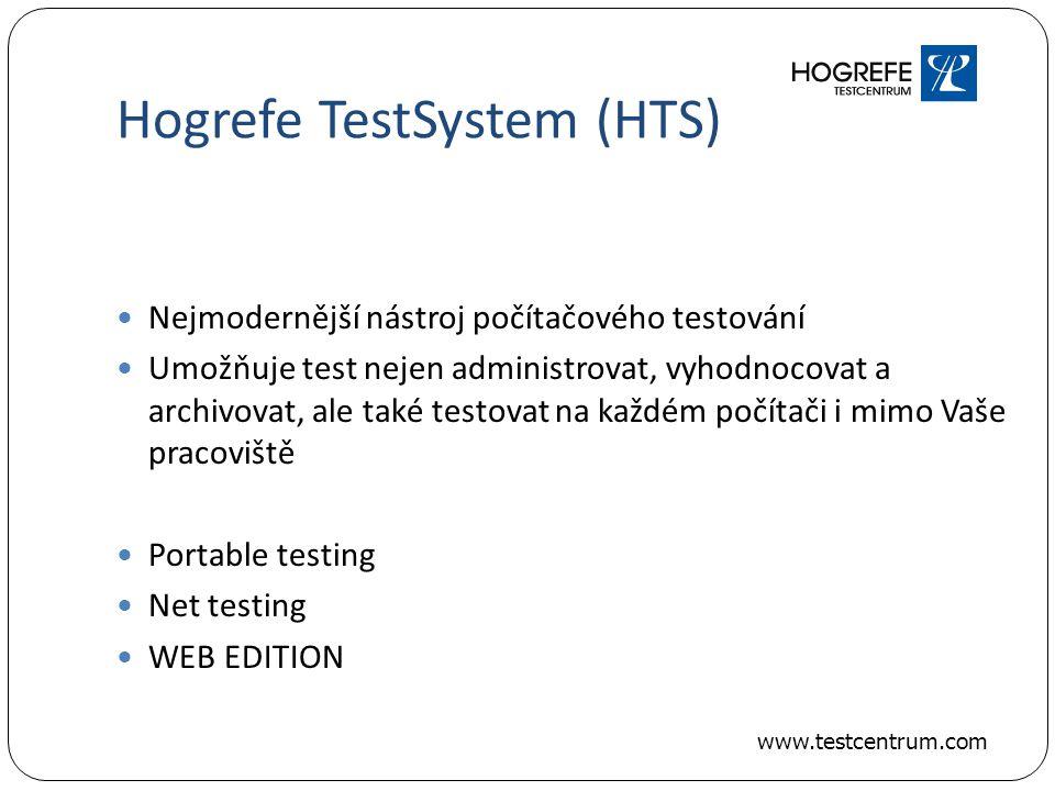 Hogrefe TestSystem (HTS) Nejmodernější nástroj počítačového testování Umožňuje test nejen administrovat, vyhodnocovat a archivovat, ale také testovat na každém počítači i mimo Vaše pracoviště Portable testing Net testing WEB EDITION www.testcentrum.com