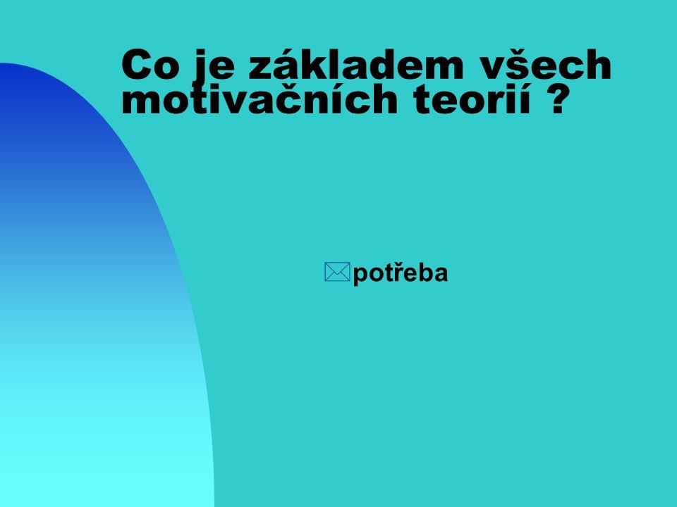 Jaký je rozdíl mezi motivací a stimulací? *motivace vychází z člověka, je ãspíše citově zabarvena ãzaměřena na emocionální stránku člověka či tvora *s
