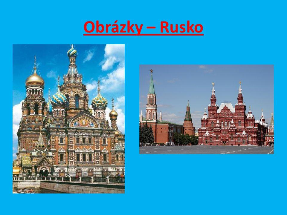 Otázky a úkoly : 1.Najdi na mapě města Moskva a Petrohrad.