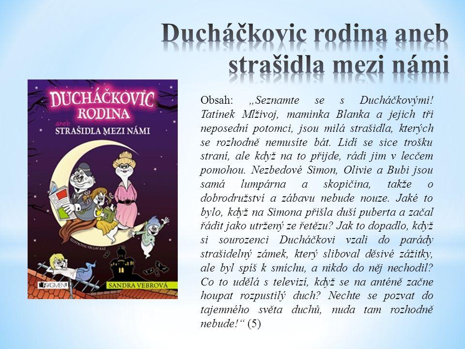 Autorka: Sandra Vebrová Studentka divadelní vědy a autorka fantasy.