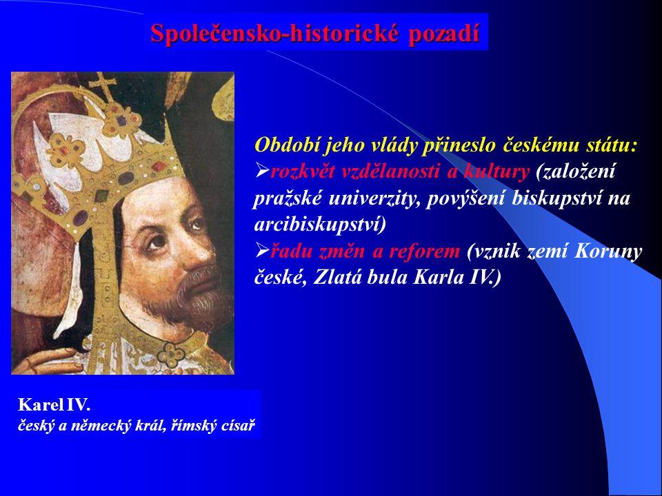 Společensko-historické pozadí Karel IV.