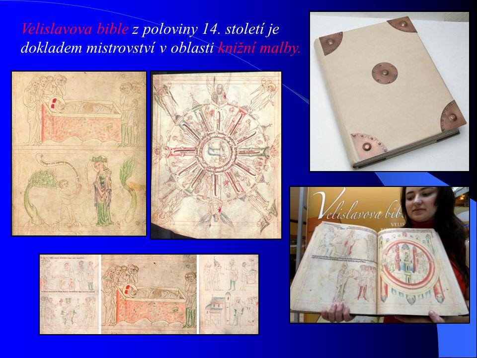 Velislavova bible z poloviny 14. století je dokladem mistrovství v oblasti knižní malby.