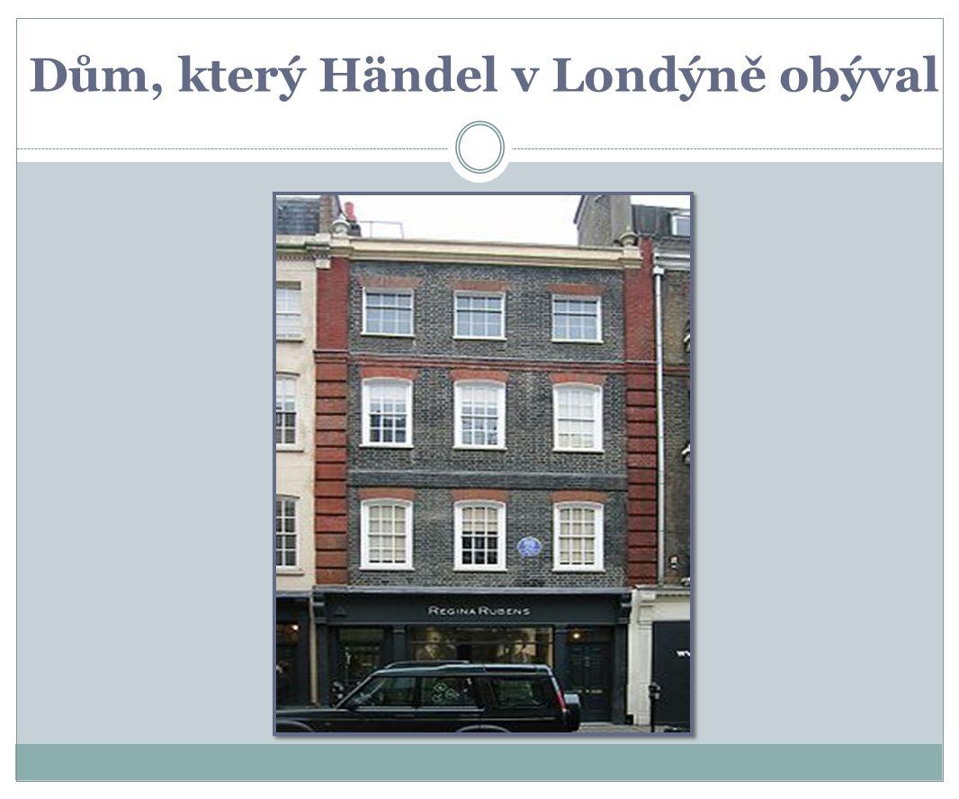 Dům, který Händel v Londýně obýval