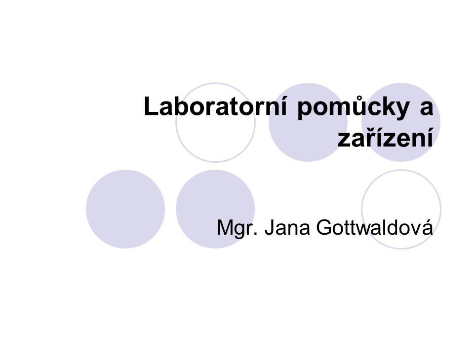 Laboratorní pomůcky a zařízení Mgr. Jana Gottwaldová