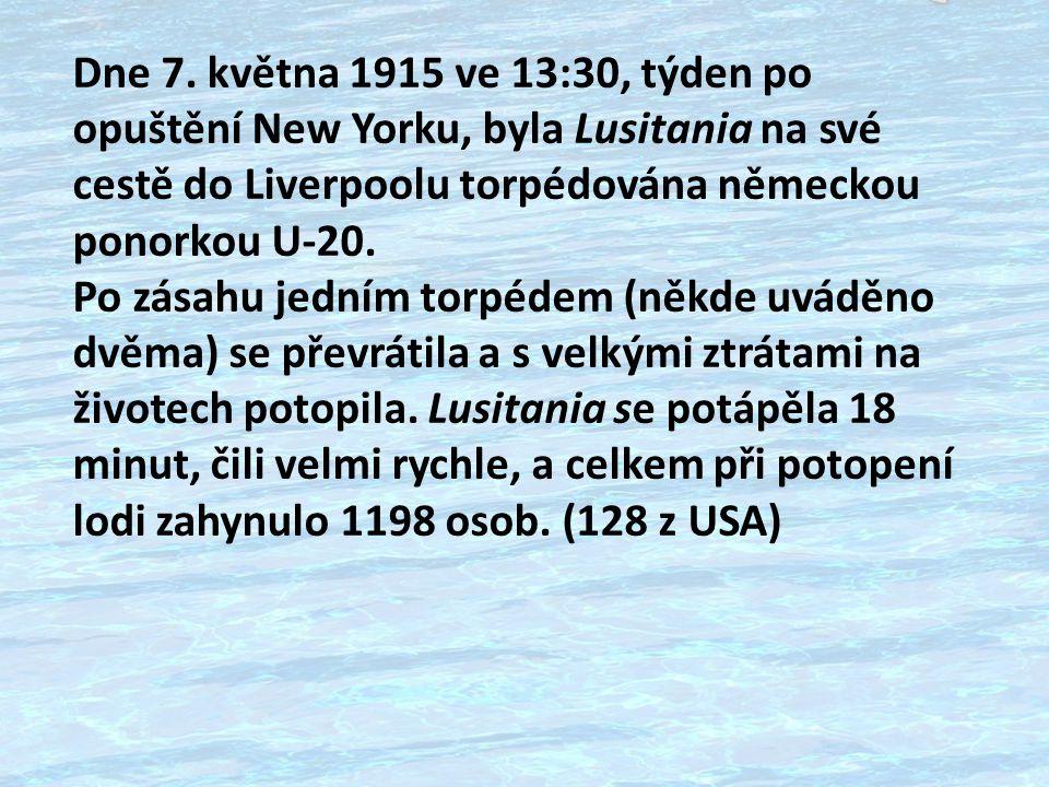 LIVERPOOL QUEENSTOWN IRSKÉ MOŘE LUSITANIA U -20