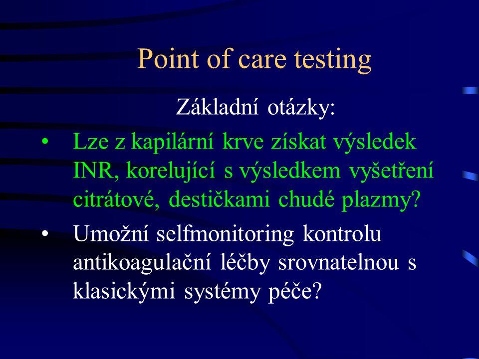 Point of care testing Základní otázky: Lze z kapilární krve získat výsledek INR, korelující s výsledkem vyšetření citrátové, destičkami chudé plazmy?