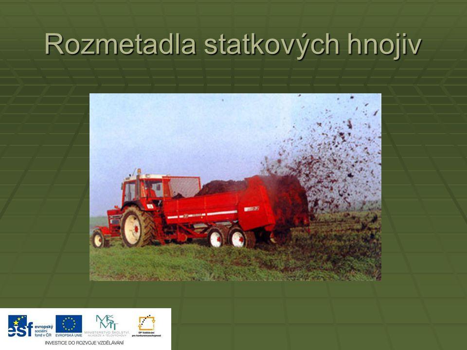 Rozmetadla statkových hnojiv