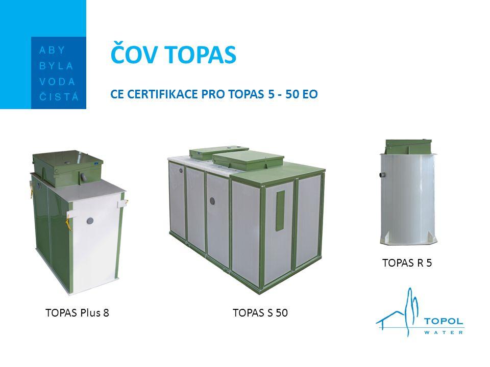 ČOV TOPAS CE CERTIFIKACE PRO TOPAS 5 - 50 EO TOPAS Plus 8TOPAS S 50 TOPAS R 5