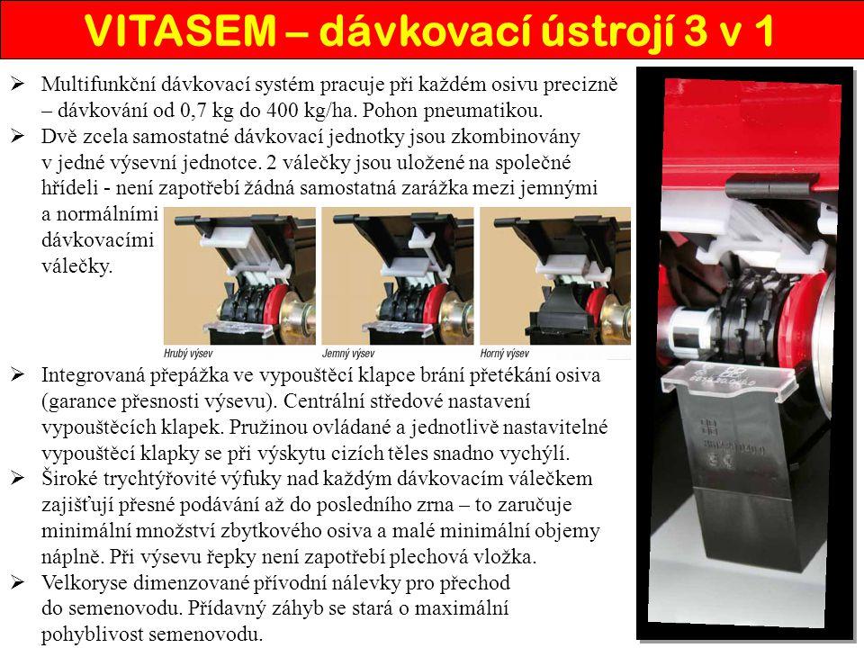  Multifunkční dávkovací systém pracuje při každém osivu precizně – dávkování od 0,7 kg do 400 kg/ha. Pohon pneumatikou.  Dvě zcela samostatné dávkov