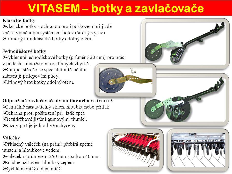 Klasické botky  Klasické botky s ochranou proti poškození při jízdě zpět a výměnným systémem botek (široký výsev).  Litinový hrot klasické botky odo