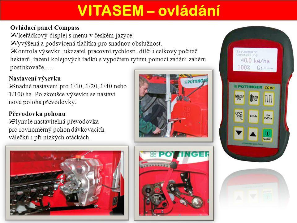 Ovládací panel Compass VV íceřádkový displej s menu v českém jazyce. VV yvýšená a podsvícená tlačítka pro snadnou obslužnost. KK ontrola výsevku
