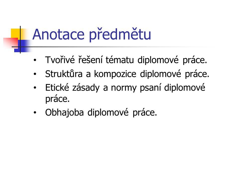 TERMÍNY ODEVZDÁNÍ bakalářske práce do 15.4. 2014 diplomové práce do 22.