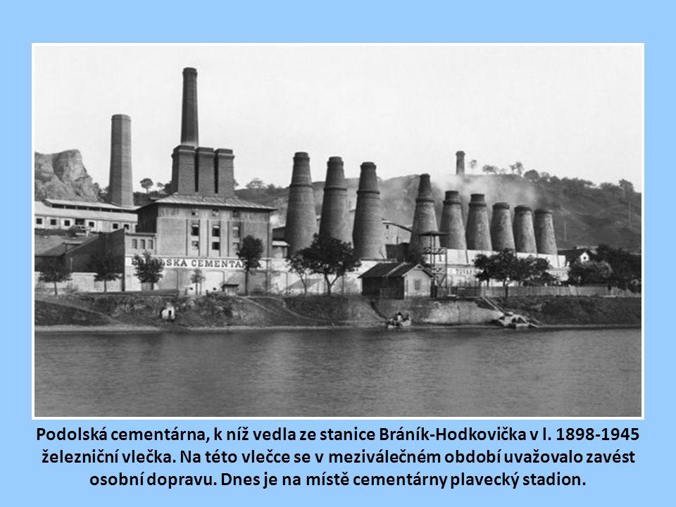 Podolská cementárna, k níž vedla ze stanice Bráník-Hodkovička v l.