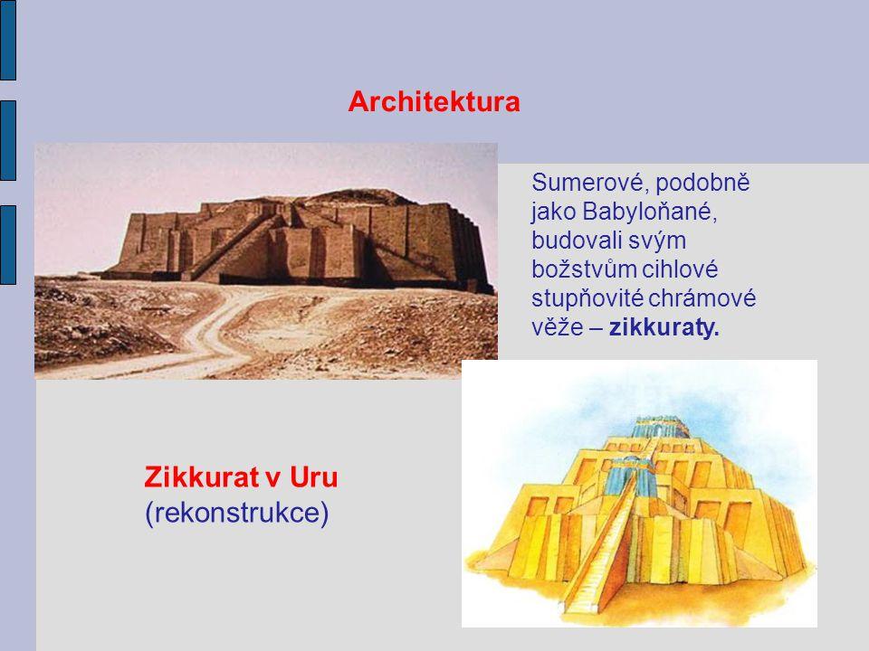 Architektura Sumerové, podobně jako Babyloňané, budovali svým božstvům cihlové stupňovité chrámové věže – zikkuraty. Zikkurat v Uru (rekonstrukce)