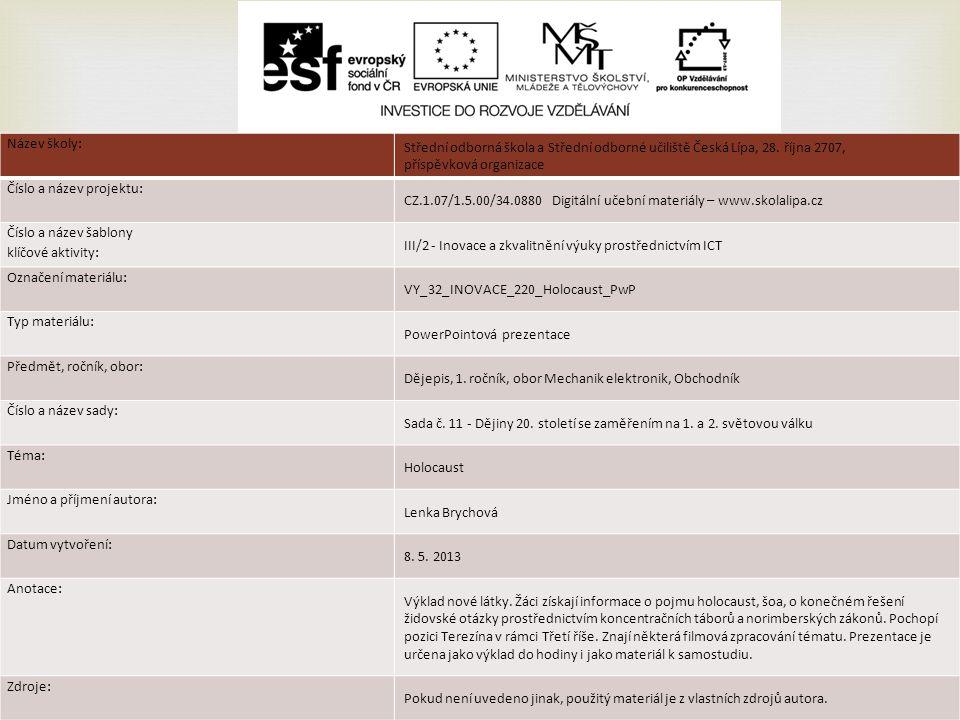 Název školy: Střední odborná škola a Střední odborné učiliště Česká Lípa, 28.