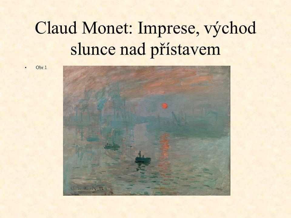 Claud Monet: Imprese, východ slunce nad přístavem Obr.1