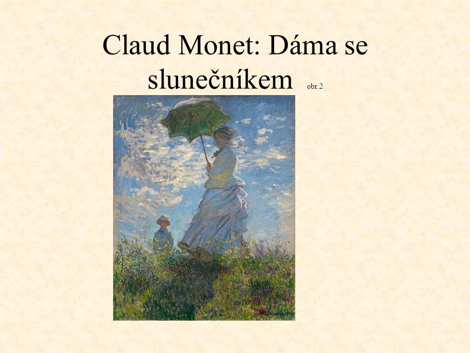 Claud Monet: Dáma se slunečníkem obr.2