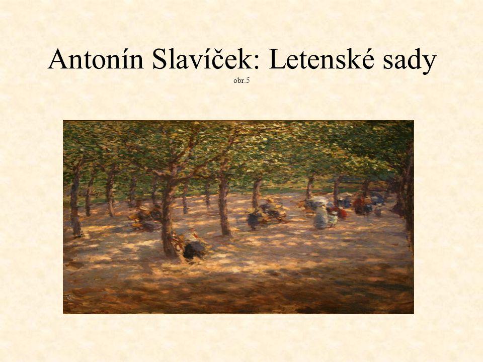 Antonín Slavíček: Letenské sady obr.5