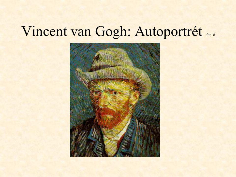 Vincent van Gogh: Autoportrét obr. 6