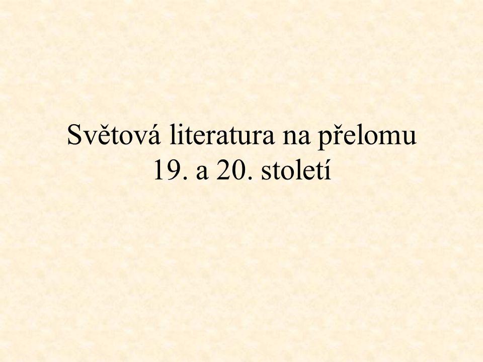 Světová literatura na přelomu 19. a 20. století