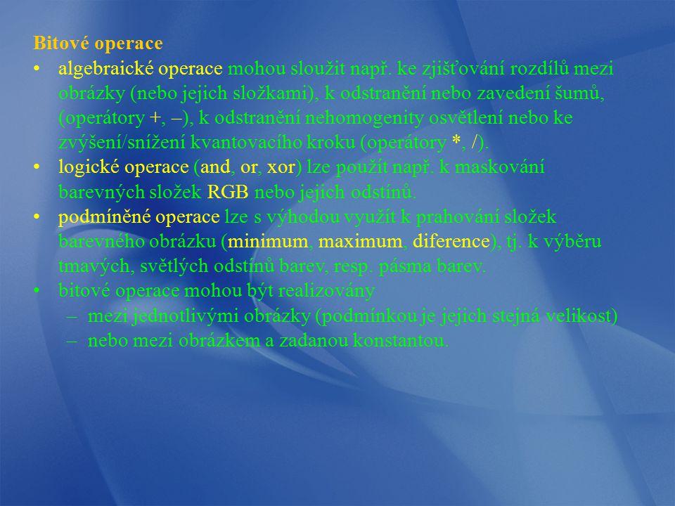 Bitové operace algebraické operace mohou sloužit např. ke zjišťování rozdílů mezi obrázky (nebo jejich složkami), k odstranění nebo zavedení šumů, (op