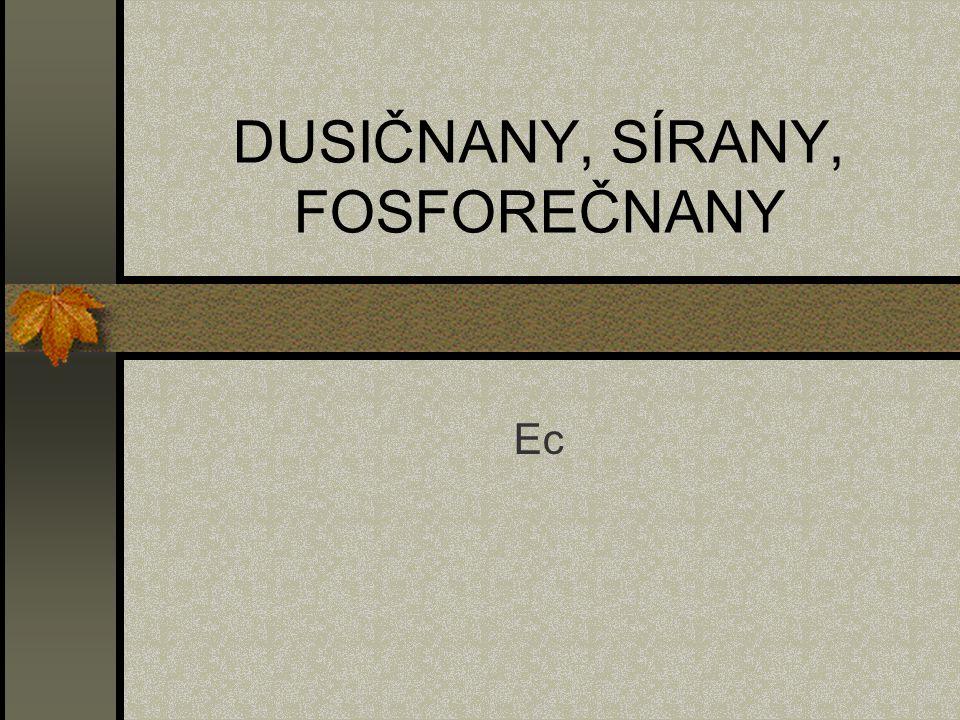DUSIČNANY, SÍRANY, FOSFOREČNANY Ec