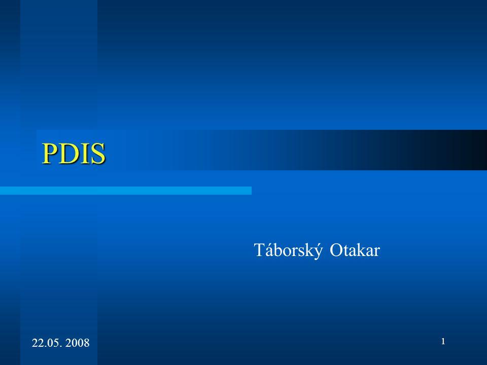 1 PDIS Táborský Otakar 22.05. 2008