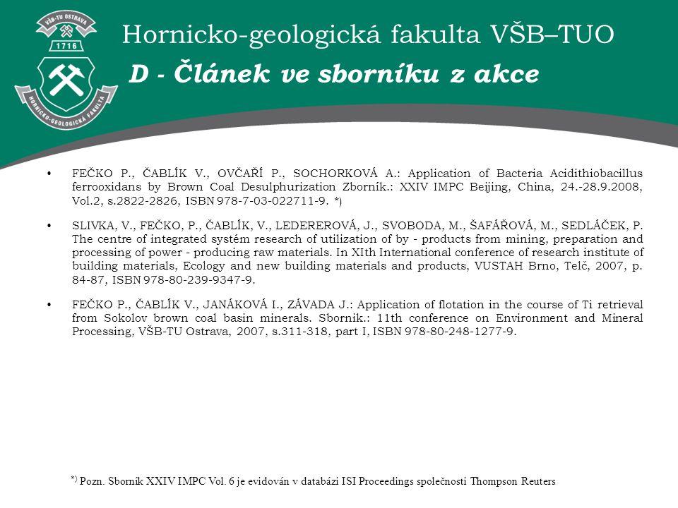 Hornicko-geologická fakulta VŠB–TUO D - Článek ve sborníku z akce FEČKO P., ČABLÍK V., OVČAŘÍ P., SOCHORKOVÁ A.: Application of Bacteria Acidithiobaci