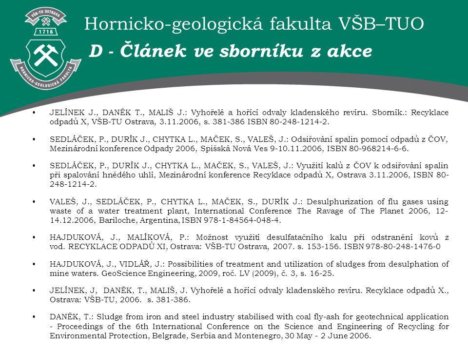 Hornicko-geologická fakulta VŠB–TUO D - Článek ve sborníku z akce JELÍNEK J., DANĚK T., MALIŠ J.: Vyhořelé a hořící odvaly kladenského revíru. Sborník