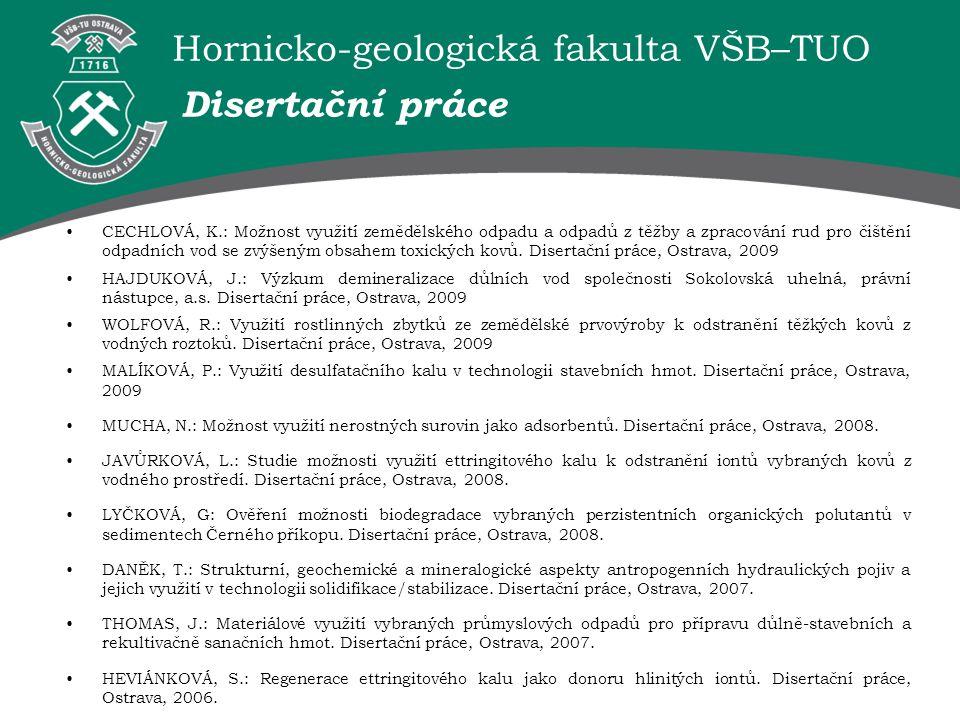 Hornicko-geologická fakulta VŠB–TUO Disertační práce CECHLOVÁ, K.: Možnost využití zemědělského odpadu a odpadů z těžby a zpracování rud pro čištění o