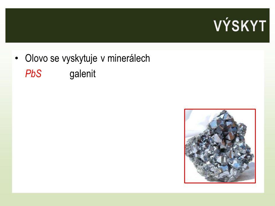 Olovo se vyskytuje v minerálech PbS galenit