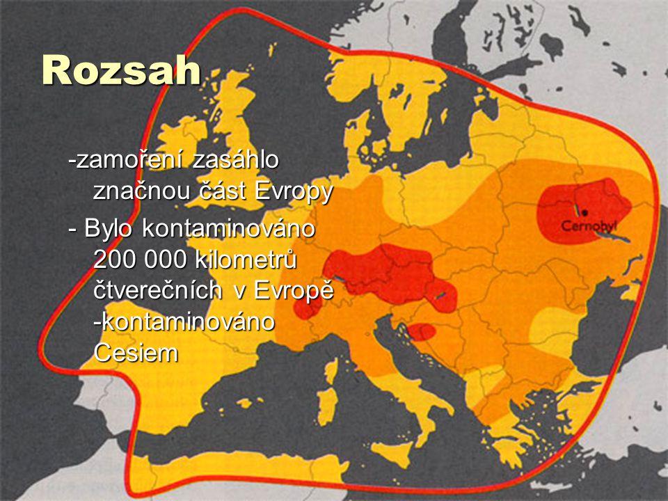Rozsah -zamoření zasáhlo značnou část Evropy - Bylo kontaminováno 200 000 kilometrů čtverečních v Evropě -kontaminováno Cesiem