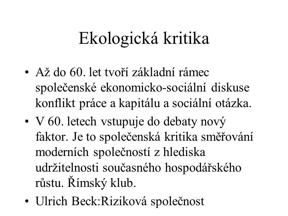 Ekologická kritika Až do 60.