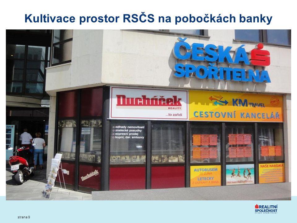 strana 9 Kultivace prostor RSČS na pobočkách banky