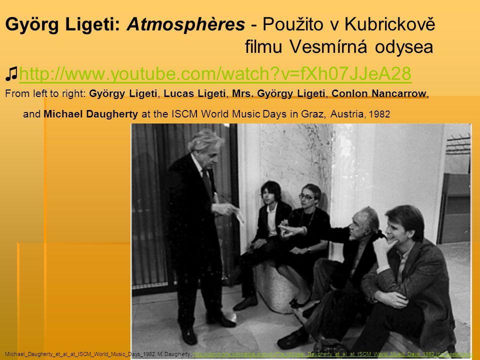 Györg Ligeti: Atmosphères - Použito v Kubrickově filmu Vesmírná odysea ♫http://www.youtube.com/watch?v=fXh07JJeA28http://www.youtube.com/watch?v=fXh07JJeA28 From left to right: György Ligeti, Lucas Ligeti, Mrs.