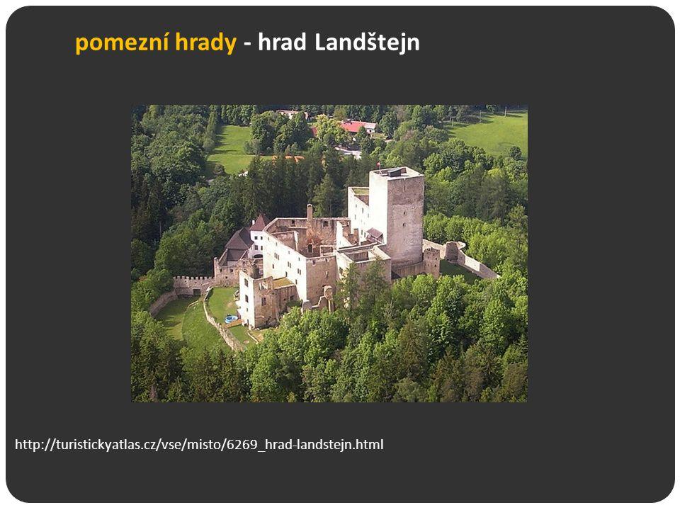 pomezní hrady - hrad Landštejn http://turistickyatlas.cz/vse/misto/6269_hrad-landstejn.html