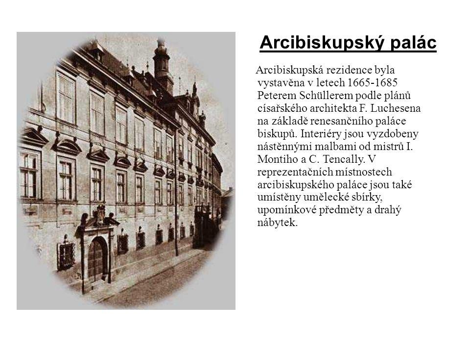 Arcibiskupská rezidence byla vystavěna v letech 1665-1685 Peterem Schüllerem podle plánů císařského architekta F. Luchesena na základě renesančního pa