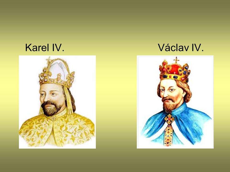 Karel IV. Václav IV.
