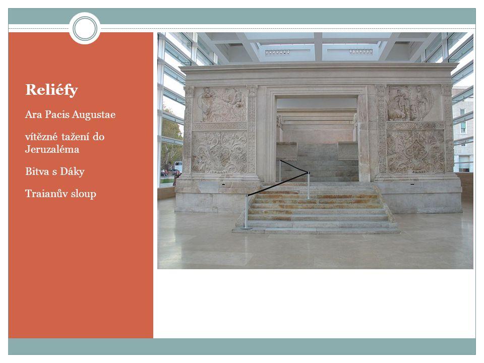 Reliéfy Ara Pacis Augustae vítězné tažení do Jeruzaléma Bitva s Dáky Traianův sloup